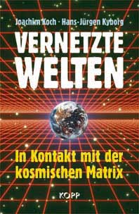book cover of Koch/kyborg's second Book: Vernetzte Welten